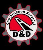 D and D Construction
